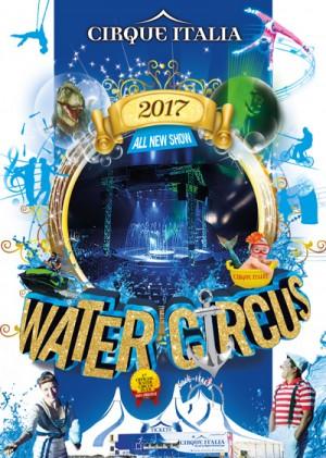 Cirque Italia 2017 Water Circus