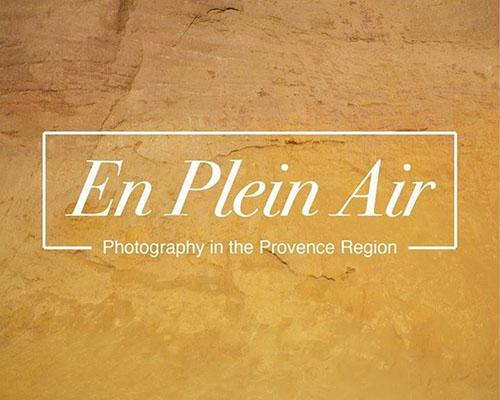 En Plein Air: Photography in the Provence Region