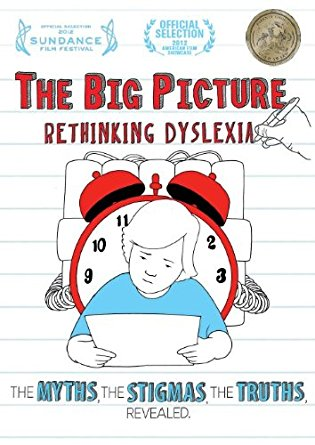 The Big Picture Rethinking Dyslexia