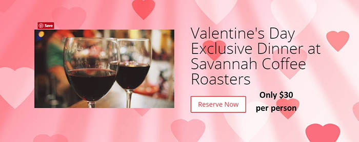 Valentine's Day Exclusive Dinner at Savannah Coffee Roasters